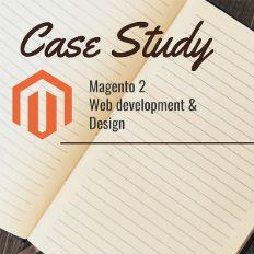 Magento 2 Web Development & Design – Case Study