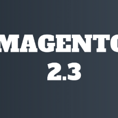 New and Exciting Features of Magento 2.3