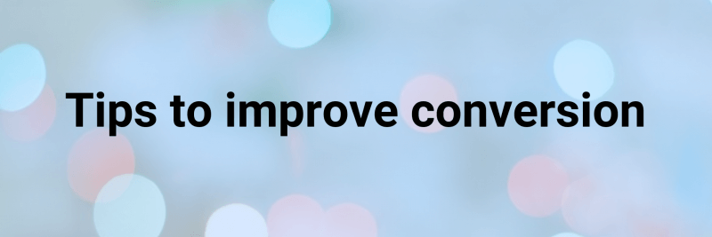 Improve Your eCommerce Conversion 1