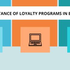 Benefits of eCommerce Loyalty Programs