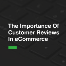 Customer Reviews In eCommerce