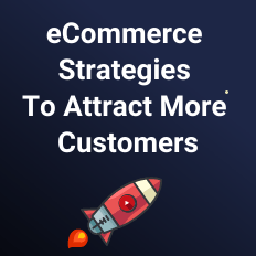 8 Simple eCommerce Strategies To Boost Sales 1